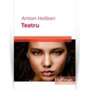 Teatru - Anton Holban