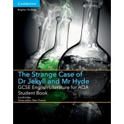GCSE English Literature for AQA The Strange Case of Dr Jekyll and Mr Hyde Student Book, Paperback/Sue Brindley