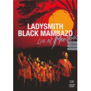 Ladysmith Black Mambazo: Live at Montreux 1987, 1989, 2000 [DVD]