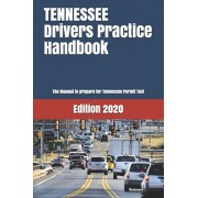 TENNESSEE Drivers Practice Handbook: The Manual to prepare for Tennessee Permit Test - More than 300 Questions and Answers, Paperback/Learner Editions