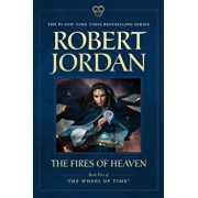 The Fires of Heaven, Paperback/Robert Jordan