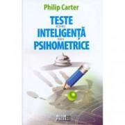 Teste de inteligenta si psihometrice