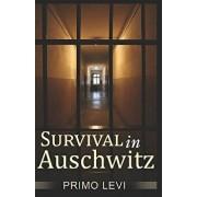 Survival in Auschwitz, Paperback/Primo Levi