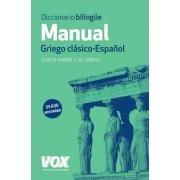 Pabón De Urbina, José María Diccionario manual griego. griego clásico-español