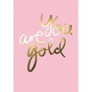 I LOVE MY TYPE You Are Gold Plakat A4 - Rosa