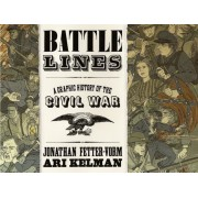Battle Lines: A Graphic History of the Civil War, Hardcover