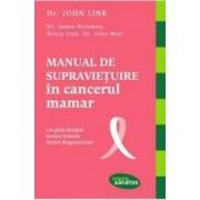 Manual de supravietuire in cancerul mamar - John Link