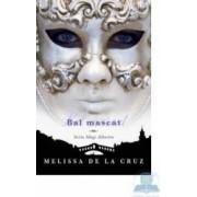 Bal mascat - Melissa De La Cruz