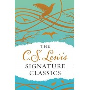 The C. S. Lewis Signature Classics (Gift Edition): An Anthology of 8 C. S. Lewis Titles: Mere Christianity, the Screwtape Letters, Miracles, the Great, Hardcover