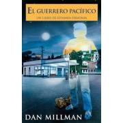 El Guerrero Pacifico: Un Libro de Epifania Personal = The Peaceful Warrior, Paperback
