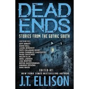 Dead Ends: Stories from the Gothic South, Paperback