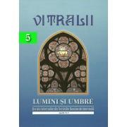 Vitralii. Lumini si Umbre. Anul II, Nr. 5 (eBook)