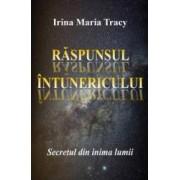 Raspunsul intunericului - Irina Maria Tracy