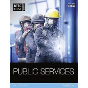 BTEC First in Public Services Student Book by Debra Gray