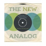 The New Analog: Listening and Reconnecting in a Digital World, Hardcover
