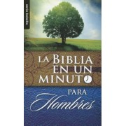 Biblia en un Minuto: Para Hombres = One Minute Bible: For Men, Paperback