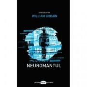 Neuromantul Trilogia Cyberspatiu Vol. 1