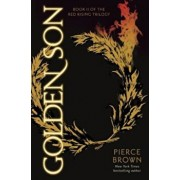 Golden Son: Book 2 of the Red Rising Saga, Hardcover/Pierce Brown
