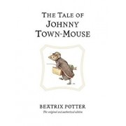The Tale of Johnny Town-Mouse, Hardcover/Beatrix Potter
