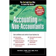 Accounting for Non-Accountants: The Fast and Easy Way to Learn the Basics, Paperback/Wayne A. Label