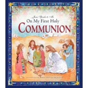 Jesus Speaks to Me on My First Holy Communion, Hardcover
