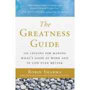 The Greatness Guide: 101 Lessons for Making What's Good at Work and in Life Even Better, Paperback