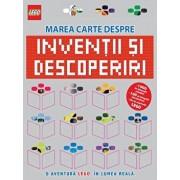 Lego. Marea carte despre inventii si descoperi. O aventura lego in lumea reala/Lego