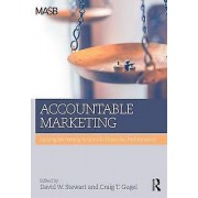 Accountable Marketing by David W. Stewart & Craig T. Gugel