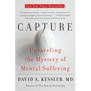 Capture: Unraveling the Mystery of Mental Suffering, Paperback