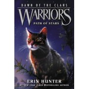 Warriors: Dawn of the Clans #6: Path of Stars, Paperback