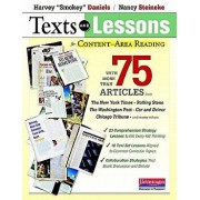 "Texts and Lessons for Content-Area Reading: With More Than 75 Articles from the New York Times, Rolling Stone, the Washington Post, Car and Driver, Ch, Paperback/Harvey ""Smokey"" Daniels"