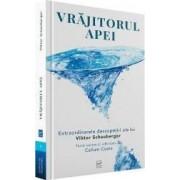 Vrajitorul apei - Viktor Schauberger