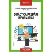 Didactica predarii informaticii - Cristian Masalagiu Ioan Asiminoaei