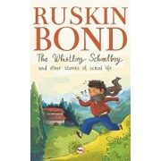 The Whistling Schoolboy and Other Stories of School Life, Paperback/Ruskin Bond