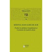 P.S.B. Vol. 14 - Predici la sarbatori imparatesti si Cuvantari de lauda la sfinti/Sfantul Ioan Gura de Aur