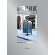 Krink New York City: Graffiti, Art, and Invention, Hardcover/Craig Costello