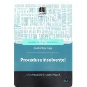 Procedura insolventei. Jurisprudenta comentata - Csaba Bela Nasz