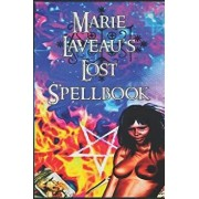 Marie Laveau's Lost Spell Book: The Voodoo Queen, Paperback/Marie Laveau