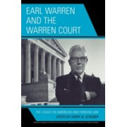 Earl Warren and the Warren Court - The Legacy in American and Foreign Law (Scheiber Harry N.)(Paperback) (9780739116357)