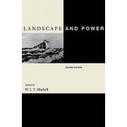 Landscape and Power by W. J. T. Mitchell