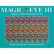 Magic Eye: Vol 3 by Cheri Smith