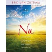 AnkhHermes, Uitgeverij De ontdekking van het NU - Erik van Zuydam - ebook