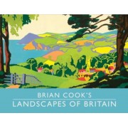 Brian Cook's Landscapes of Britain, Hardcover