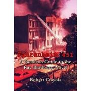 Fahrenheit 451: A Reader's Guide to the Ray Bradbury Novel/Robert Crayola