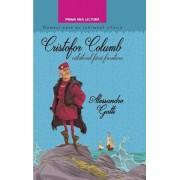 Cristofor Columb, calatorul fara frontiere. Oameni care au schimbat istoria/Alessandro Gatti