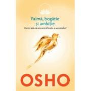 Osho - Vol 4 - Faima bogatie si ambitie - Osho International Foundation