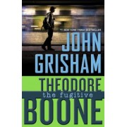Theodore Boone: The Fugitive, Paperback
