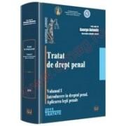 Tratat de drept penal Volumul I. Introducere in dreptul penal. Aplicarea legii penale