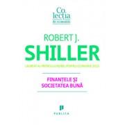 Finantele si societatea buna/Robert J. Shiller