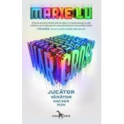 Warcross Vol.1 Jucator. Vanator. Hacker. Pion - Marie Lu